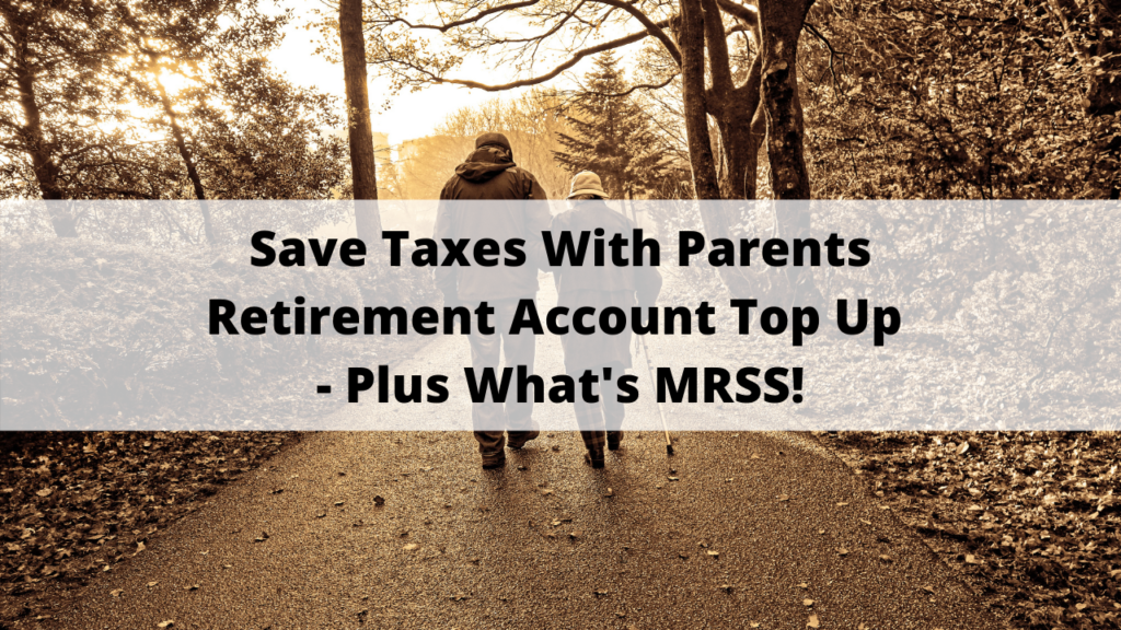Save Taxes With Parents Retirement Account Top Up- Plus ...